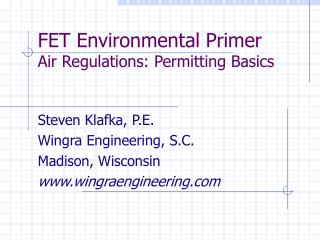 FET Environmental Primer  Air Regulations: Permitting Basics