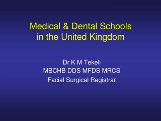 Medical & Dental Schools  in the United Kingdom
