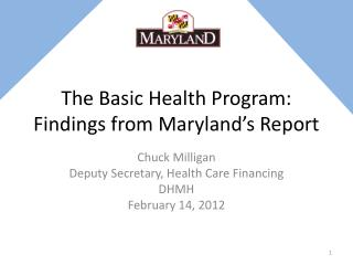 The Basic Health Program:  Findings from Maryland's Report