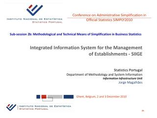 Statistics Portugal Department of Methodology and System Information