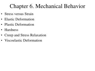 Chapter 6. Mechanical Behavior