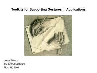 Toolkits for Supporting Gestures in Applications