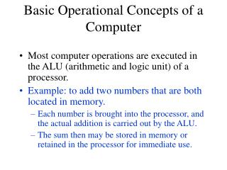 Basic Operational Concepts of a Computer