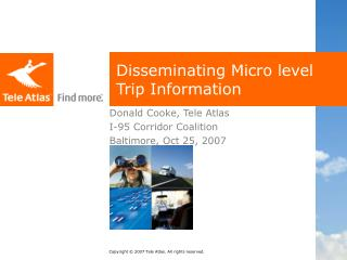 Disseminating Micro level Trip Information