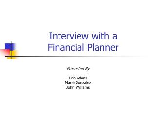 Interview with a  Financial Planner