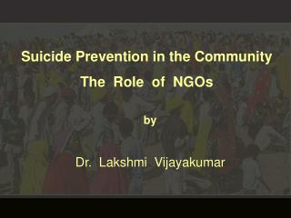 Suicide Prevention in the Community The  Role  of  NGOs