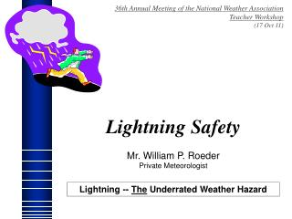 36th Annual Meeting of the National Weather Association Teacher Workshop (17 Oct 11)
