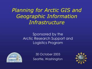 Planning for Arctic GIS and Geographic Information Infrastructure