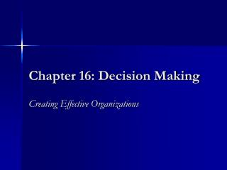 Chapter 16: Decision Making