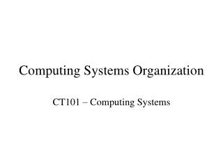 Computing Systems Organization