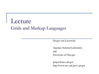 Lecture  Grids and Markup Languages