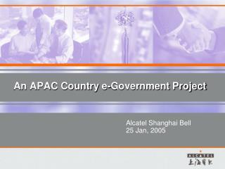 An APAC Country  e-Government Project
