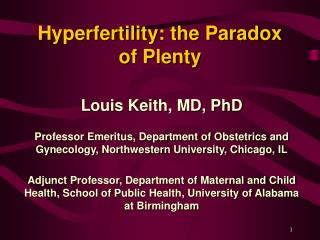 Hyperfertility: the Paradox of Plenty