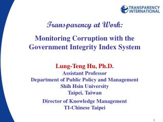 Transparency at Work: Monitoring Corruption with the Government Integrity Index System