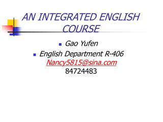 AN INTEGRATED ENGLISH COURSE