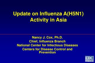 Update on Influenza A(H5N1) Activity in Asia