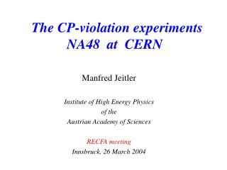 The CP-violation experiments  NA48  at  CERN
