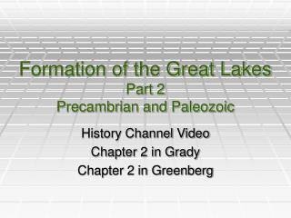 Formation of the Great Lakes Part 2 Precambrian and Paleozoic