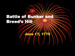 Battle of Bunker and Breed's Hill