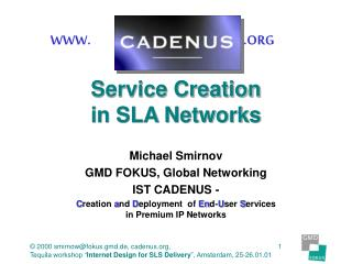 Service Creation in SLA Networks