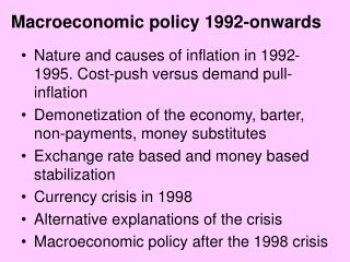 Macroeconomic policy 1992-onwards