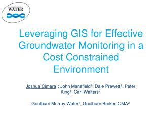 Leveraging GIS for Effective Groundwater Monitoring in a Cost Constrained Environment