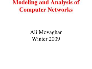 Modeling and Analysis of Computer Networks