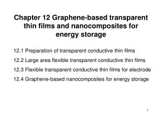 Chapter 12 Graphene-based transparent thin films and nanocomposites for energy storage