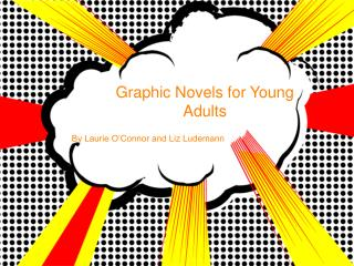 Graphic Novels for Young Adults