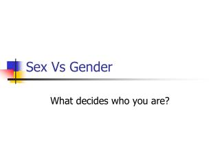Sex Vs Gender