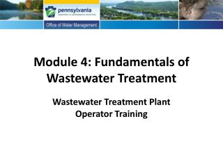Module 4: Fundamentals of Wastewater Treatment