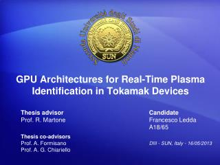 GPU Architectures for Real-Time Plasma Identification in Tokamak Devices