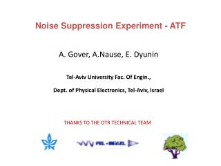 Noise Suppression Experiment - ATF