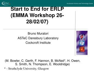 Start to End for ERLP (EMMA Workshop 26-28/02/07)