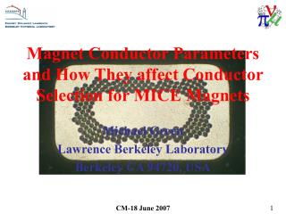 Magnet Conductor Parameters and How They affect Conductor Selection for MICE Magnets