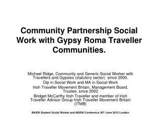 Community Partnership Social Work with Gypsy Roma Traveller Communities.