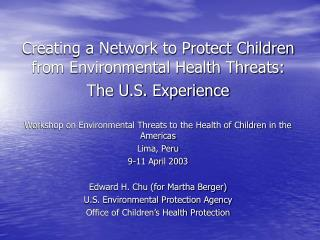 Creating a Network to Protect Children from Environmental Health Threats: The U.S. Experience