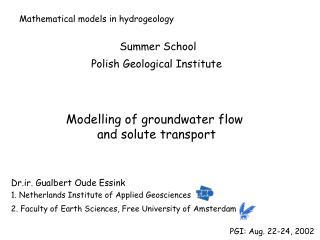 Modelling of groundwater flow  and solute transport