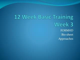 12 Week Basic Training Week 3