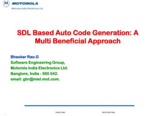 SDL Based Auto Code Generation: A Multi Beneficial Approach Bhaskar Rao.G