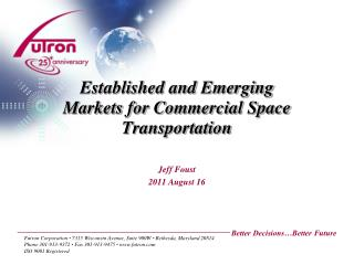 Established and Emerging Markets for Commercial Space Transportation