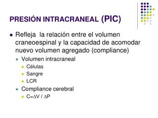 PRESIÓN INTRACRANEAL  (PIC)