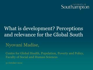 What is development? Perceptions and relevance for the Global South