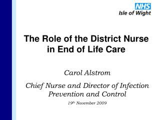 The Role of the District Nurse    in End of Life Care