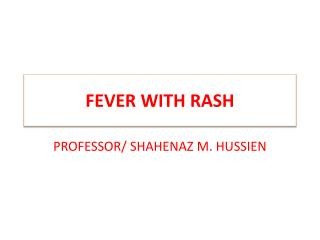 FEVER WITH RASH