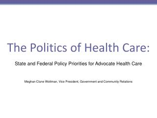 The Politics of Health Care: