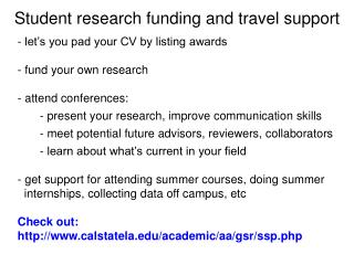 Student research funding and travel support