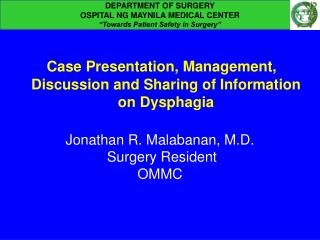 Case Presentation, Management, Discussion and Sharing of Information on  Dysphagia