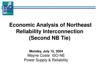 Economic Analysis of Northeast Reliability Interconnection (Second NB Tie)
