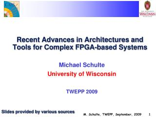 Recent Advances in Architectures and Tools for Complex FPGA-based Systems